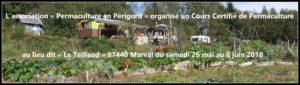 Cours Certifié de Permaculture au lieu dit « Le Teillaud »  (87 Marval) @ Le Teillaud | Marval | Nouvelle-Aquitaine | France