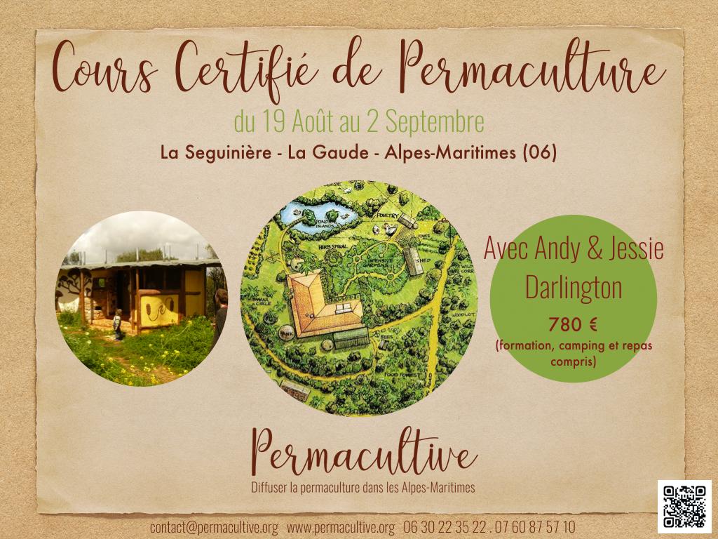Cours Certifié de Permaculture à la Seguinière, (près de Nice) avec les Darlington @ La Gaude