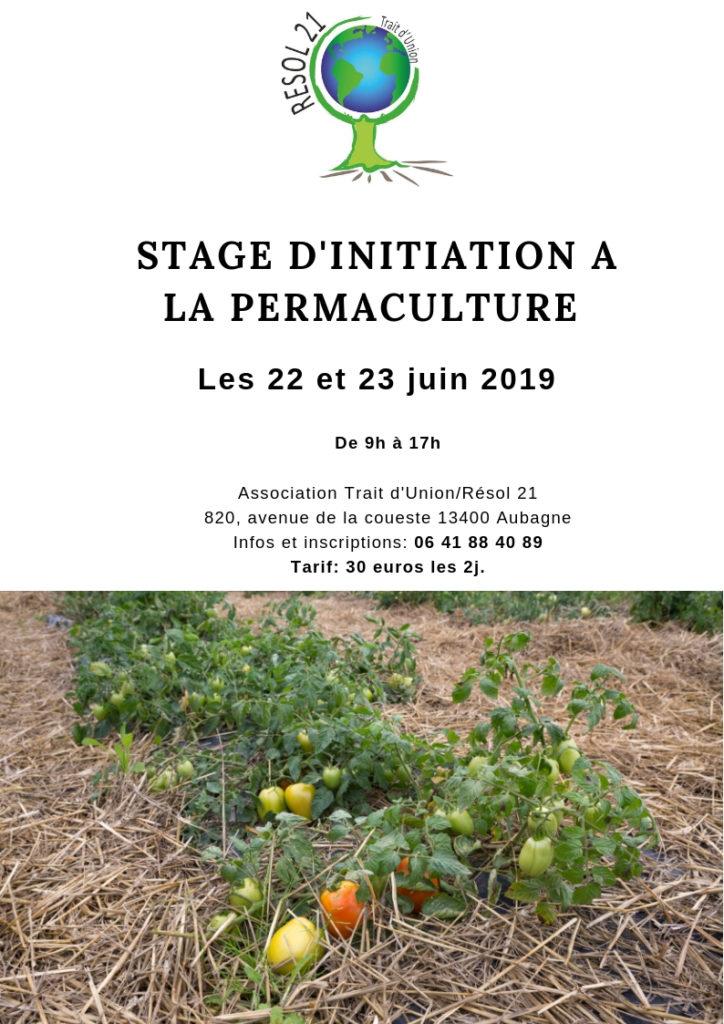Stage d'initiation à la Permaculture - Aubagne (13) @ Association Trait d'Union / Résol 21