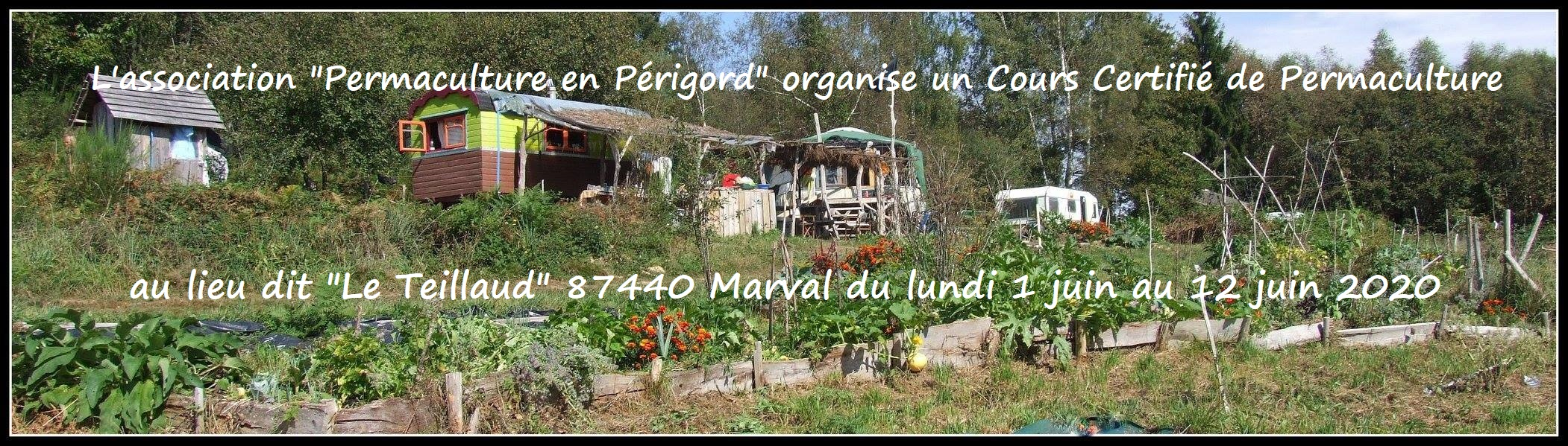 Cours Certifié de Permaculture au lieu dit «LeTeillaud» (Haute Vienne) @ Lieu dit «LeTeillaud»