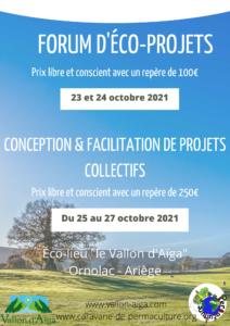 Rencontre d'éco projets les 23 et 24 octobre  conception et facilitation de projets collectifs du 25 au 27 octobre 2021  au Vallon d'Aïga, Ornolac, Ariège @ au Vallon d'Aïga, Ornolac, Ariège